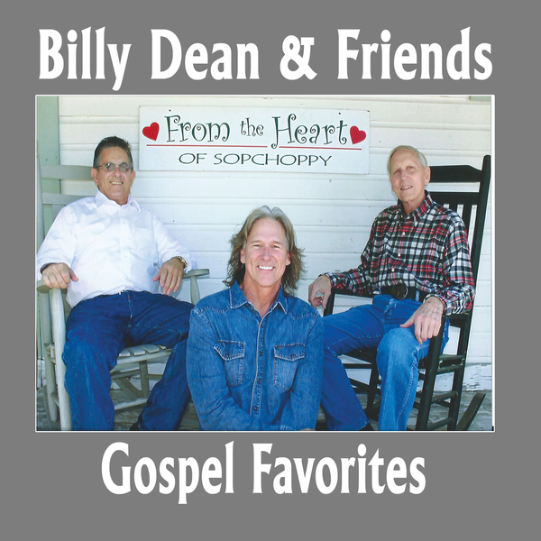 Billy Dean Releases Debut Gospel Album, 'Billy Dean & Friends: Gospel Favorites'