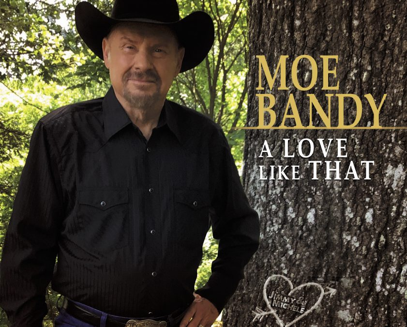 Moe Bandy Reveals New Album, A Love Like That, Produced by the Late Jimmy Capps
