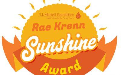 T.J. Martell Foundation Announces Monthly Presentation of the Rae Krenn Sunshine Award