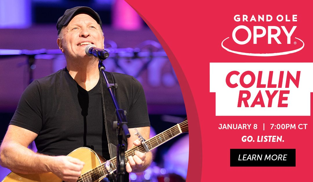 Collin Raye Returns to the Grand Ole Opry Stage this Friday, January 8